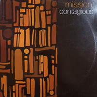 mission / Contagious  (12inch)