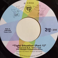 Reverend R.A. Yates & The Gospel Communicators / Tight Situation (7inch)