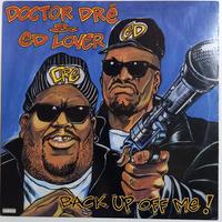 Doctor Dre & ED Lover / Back Up Off Me (LP)
