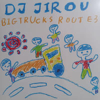 DJ Jirou / Bigtrucks Route 3  (Mix CD)