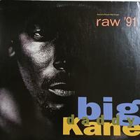 Big Daddy Kane / Raw '91  (12inch)