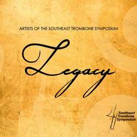 """★item191 サウスイースト・トロンボーン・シンポジウムのアーティストたちによる CD """"レガシー"""" Legacy (2017)"""