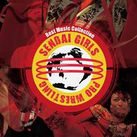 【CD】センダイガールズプロレスリング Best Music Collection【カラーボトル楽曲収録】