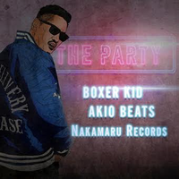 BOXER KID - [THE PARTY]