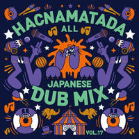 HACNAMATADA- [ALL JAPANESE DUB MIX ]
