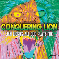 JAH WORKS-[CONQURING LION]