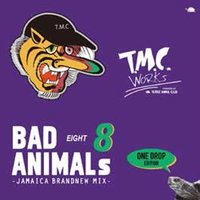 TURTLE MAN'S CLUB-[BAD ANIMALS 8  JAMAICA BRAND NEW MIX -ONE DROP EDITION]