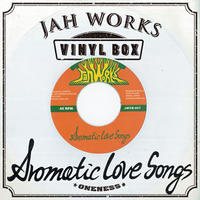 JAH WORKS - [VINYL BOX Vol.1 - AROMATIC LOVE SONGS -]