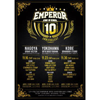 EMPEROR 10TH ANNIVERSARY  (横浜編)