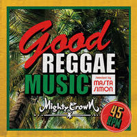 MIGHTY CROWN -【GOOD REGAGE MUSIC】
