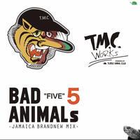 TURTLE MAN's CLUB-【BAD ANIMALS 5 -JAMAICA BRAND NEW MIX-】