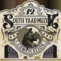 BURN DOWN-[SOUTH YAAD MUZIK COMPILATION VOL.12]