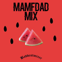 JACKEY -【MAMFDAD MIX】