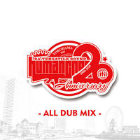 HUMAN CREST - [HUMAN CREST 20th Anni ALL DUB MIX]
