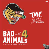 TURTLE MAN's CLUB-【BAD ANIMALS 4 -BRAND NEW ONE DROP MIX- 】