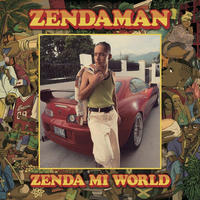 ZENDAMAN -【ZENDA MI WORLD】