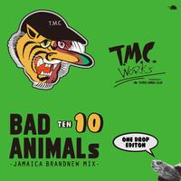 TURTLE MAN's CLUB -【BAD ANIMALS 10 JAMAICA BRAND NEW MIX -ONE DROP EDITION-】