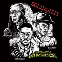 MIGHTY JAM ROCK-[SOLIDALITY]