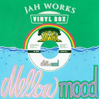 JAH WORKS - [VINYL BOX Vol.4 - MELLOW MOOD -]