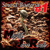 MIGHTY JAM ROCK-[SOUND BACTERIA #1]