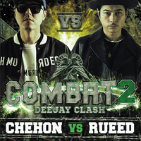 COMBAT DEEJAY CLASH - [CHEHON vs RUEED]