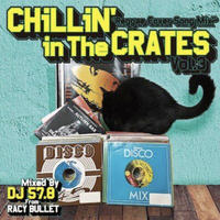 RACY BULLET  -【Chillin' In The Crates vol.3 -Reggae Cover Song Mix-】