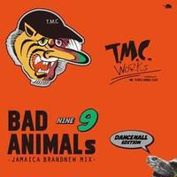 TURTLE MAN's CLUB - [BAD ANIMALS 9 JAMAICA BRAND NEW MIX -DANCEHALL EDITION-]