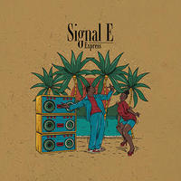 EXPRESS -【 SIGNAL E】予約