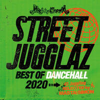 MIGHTY CROWN -【STREET JUGGLAZ -BEST OF DANCEHALL 2020-】