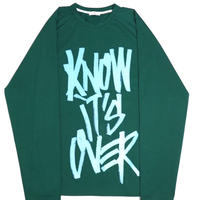 """""""I KNOW IT'S OVER"""" LONG SLEEVE  TEE【GRN】"""