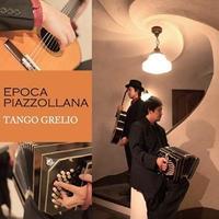 EPOCA PIAZZOLLANA~ピアソラの時代
