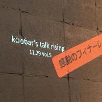 kisobar's talk rising