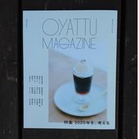 OYATTU MAGAZINE(おやつマガジン)issue#2