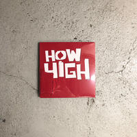 HOW HIGH / ©2001 Logo L/S Tee