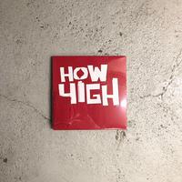 HOW HIGH / ©2001 Logo L/S Tee