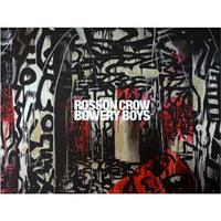 O.H.W.O.W. / BOWERY BOYS (ROSSON CROW)