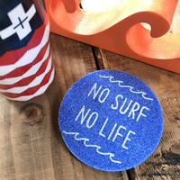 No surf No life coaster