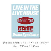 LIVE IN THE LIVE HOUSE 渋谷THE GAMEコラボ企画 ドリンクチケットステッカー
