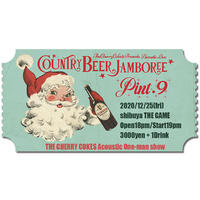 Country Beer Jamboree 2020/12/25渋谷THE GAME eチケット