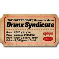 Drunx Syndicate 2020/11/14渋谷サイクロン eチケット
