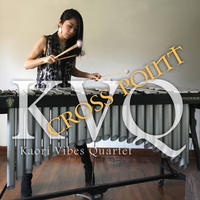中島香里 Kaori Vibes Quartet「CROSS POINT」(jazz/original)