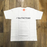the FACTORY  ロゴTシャツ (白×黒ロゴ)