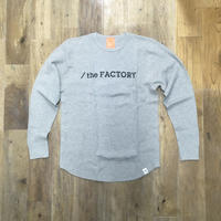 the FACTORY ワッフルロングTシャツ