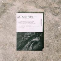 「ART CRITIQUE」no. 3  散逸のポエティクス