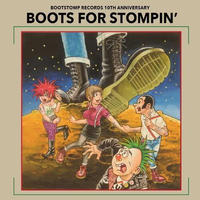BOOTS FOR STOMPIN' ~BOOTSTOMP RECORDS 10th ANNIVERSARY~(CD2枚組) 2014/04/20