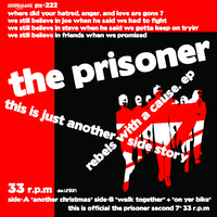 "THE PRISONER ""REBELS WITH A CAUSE(7inch EP)2010/12/22"