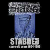 "BLADE ""STABBED"" some old scars 1994-1996(CD)2013/09/25"