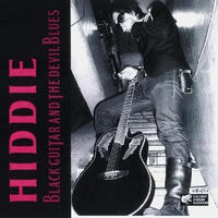 "HIDDIE ""BLACK GUITAR AND THE DEVIL BLUES""(CD) 2011/10/12"