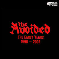 "THE AVOIDED ""THE EARLY YEARS 1998-2002""(CD)2016/10/26"