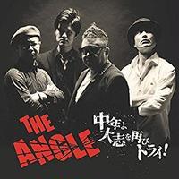 "THE ANGLE ""中年よ大志を再びトライ! ""(CD)2019/05/29"